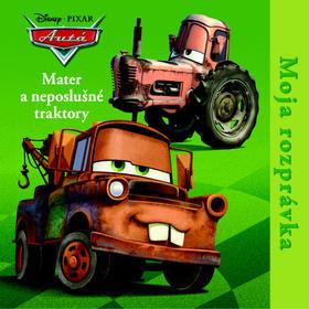 Mater a neposlušné traktory - Moja rozprávka  - Kolektív