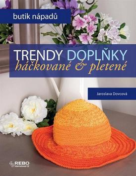 Trendy doplňky - Háčkované a pletené - Dovcová Jaroslava