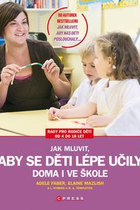 Jak mluvit, aby se děti lépe učily - doma i ve škole