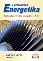 Energetika v příkladech  Technický průvodce energetika, 2. díl