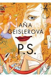 Aňa Geislerová P.S. - Audiokniha