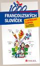 1000 francouzských slovíček - Ilustrovaný slovník