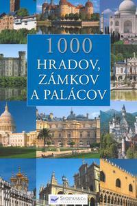 1000 hradov, zámkov a palácov