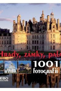 1001 fotografií - Hrady, zámky, paláce