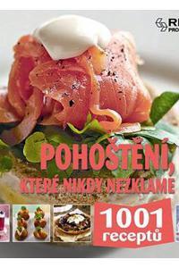 1001 receptů - Pohoštění, které nikdy nezklame
