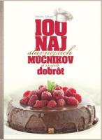 100 najslávnejších múčnikov a iných dobrôt