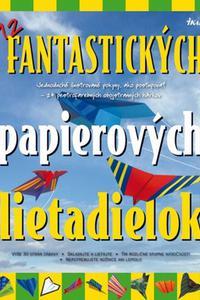 12 fantastických papierových lietadielok