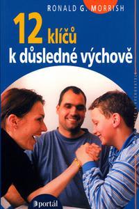 12 klíčů k důsledné výchově