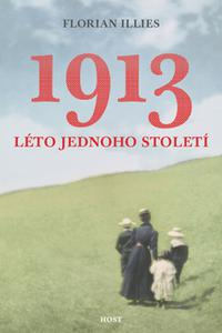 1913 - Léto jednoho století
