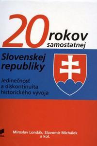 20 rokov samostatnej Slovenskej republiky