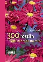 300 rostlin vaší zahradě na míru
