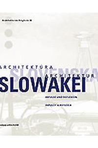 Architektura Slovenska/Architektur Slowakei