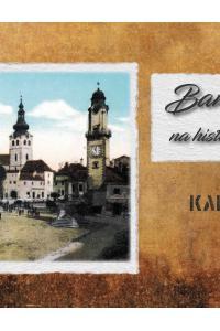Banská Bystrica na historických fotografiách 2018