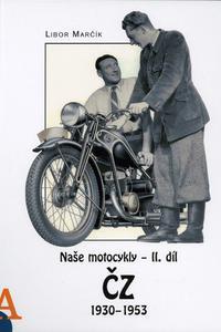 Naše motocykly II. díl