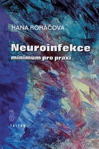Neuroinfekce - minimum pro praxi