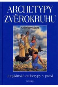 Archetypy zvěrokruhu - jungiánské archetypy v praxi