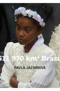 8511970 km2 Brazílie