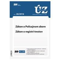 UZZ 26/2016 Zákon o Policajnom zbore, Zákon o registri trestov