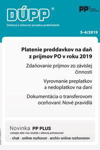 DUPP 5-6/2019 Platenie preddavkov na daň z príjmov PO v roku 2019