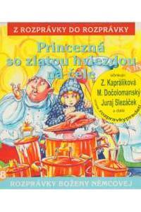 28 - Princezná so zlatou hviezdou na čele a iné (Z rozprávky do rozprávky) - Audiokniha