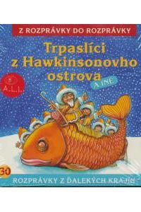 30 - Trpaslíci z Hawkinsonovho ostrova (Z rozprávky do rozprávky) - Audiokniha