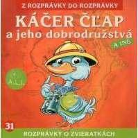 31 - Káčer Čľap a jeho dobrodružstvá (Z rozprávky do rozprávky) - Audiokniha