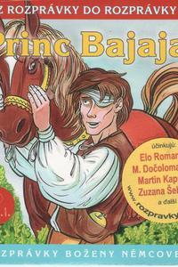 39 - Princ Bajaja (Z rozprávky do rozprávky) - Audiokniha