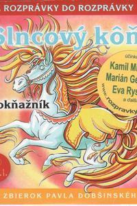 38 - Slncový kôň (Z rozprávky do rozprávky) - Audiokniha