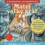 42 - Matej veľký kráľ (Z rozprávky do rozprávky) - Audiokniha