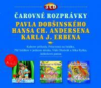 Čarovné rozprávky P. Dobšinského, H. Ch. Andersena a K. J. Erbena - 3CD