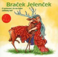 29 - Braček Jelenček (Z rozprávky do rozprávky) - Audiokniha