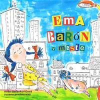 Ema a barón v meste - Audiokniha