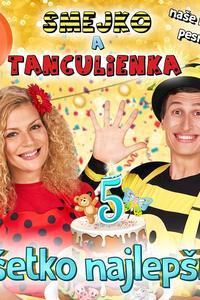 Smejko a Tanculienka: Všetko najlepšie! - CD
