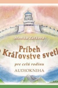 Príbeh oKráľovstve svetla (Audiokniha)