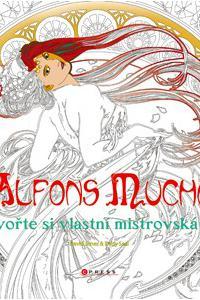 Alfons Mucha: Vytvořte si vlastní mistrovská díla