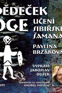 Dědeček Oge - Učení sibiřského šamana - CD