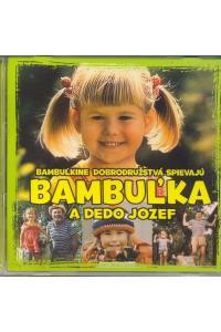 Bambuľka a dedo Jozef - CD