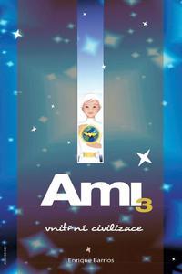 Ami, Vnitřní civilizace