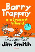 Barry Trappny a otrasný víkend