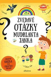 Zvedavé otázky mudrlanta Janka