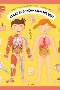 Atlas ľudského tela pre deti