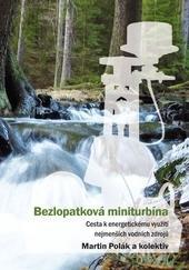 Bezlopatková miniturbína