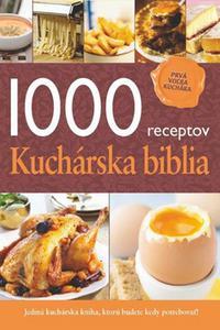 1000 receptov - Kuchárska biblia