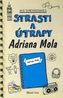 Strasti a útrapy Adriana Mola