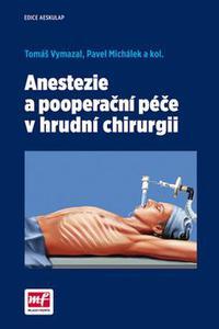 Anestezia a pooperacní péče v hrudní chirurgii