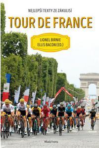 Tour de France - Nejlepší texty ze zákulisí
