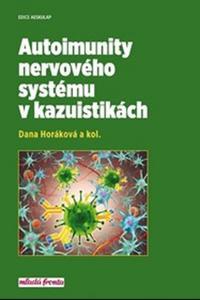Autoimunity nervového systému v kazuistikách