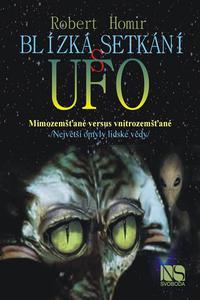Blízká setkání s UFO - Mimozemšťané versus vnitrozemšťané