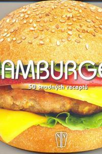 Hamburgery - 50 snadných receptů