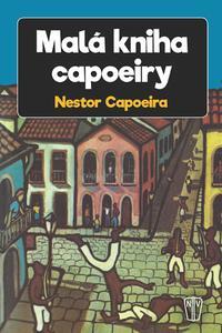 Malá kniha capoeiry